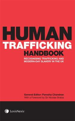 Human Trafficking Handbook: Recognising Trafficking and Modern-Day Slavery in the UK