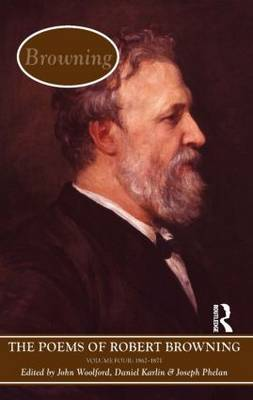 The Poems of Browning: Volume Four: 1862 - 1871