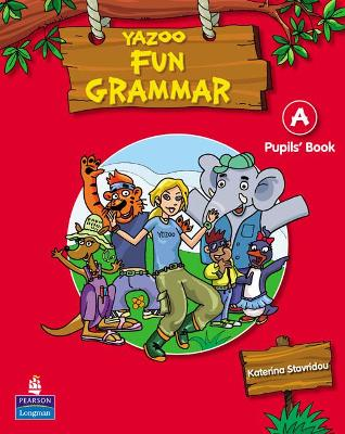 Yazoo Greece Junior A Fun Grammar Pupil's Book