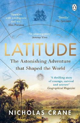 Latitude: The astonishing journey to discover the shape of the earth