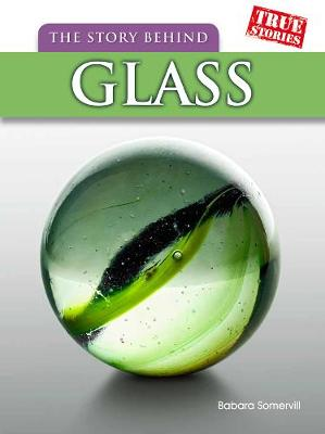 The Story Behind Glass