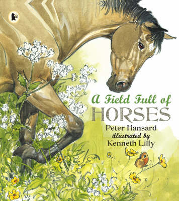 A Field Full Of Horses Library Edition