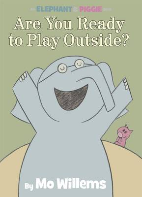 An Elephant & Piggy Book: Are You Ready