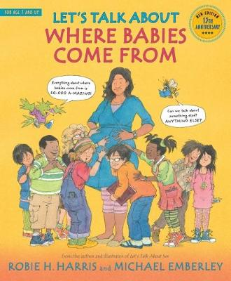 Let's Talk About Where Babies Come From: A Book about Eggs, Sperm, Birth, Babies, and Families