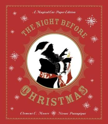 The Night Before Christmas: A Magical Cut-Paper Edition