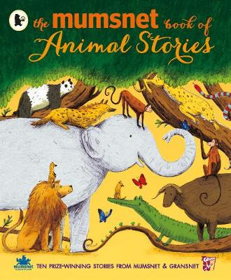 The Mumsnet Book of Animal Stories