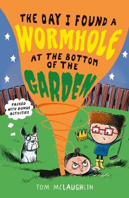 The Day I Found a Wormhole at the Bottom of the Garden