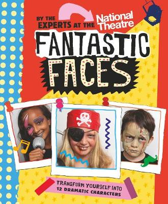 Fantastic Faces: Transform yourself into 12 dramatic characters