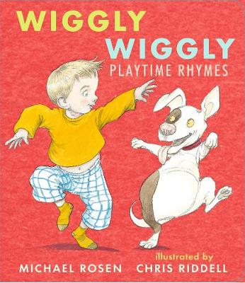 Wiggly Wiggly: Playtime Rhymes
