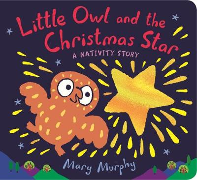 Little Owl and the Christmas Star: A Nativity Story