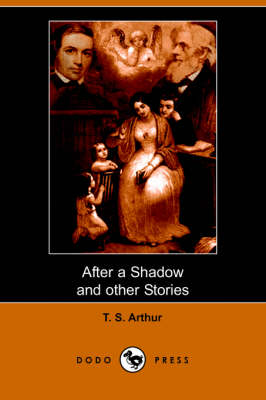 After a Shadow and Other Stories (Dodo Press)