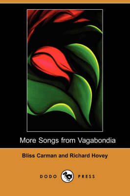 More Songs from Vagabondia (Dodo Press)