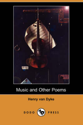 Music and Other Poems (Dodo Press)