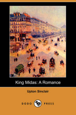 King Midas: A Romance (Dodo Press)