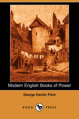 Modern English Books of Power (Illustrated Edition) (Dodo Press)