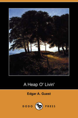 A Heap O' Livin' (Dodo Press)