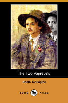 The Two Vanrevels (Dodo Press)