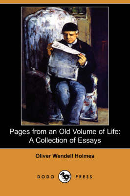 Pages from an Old Volume of Life: A Collection of Essays (Dodo Press)