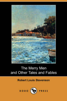The Merry Men and Other Tales and Fables (Dodo Press)