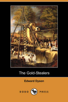 The Gold-Stealers (Dodo Press)