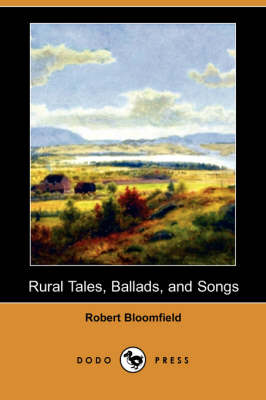 Rural Tales, Ballads, and Songs (Dodo Press)
