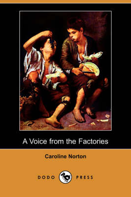 A Voice from the Factories (Dodo Press)