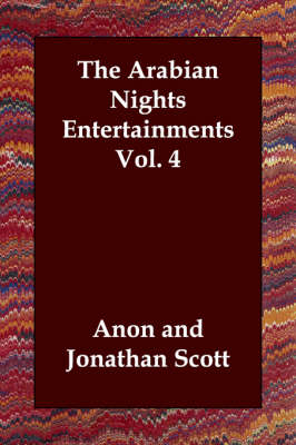 The Arabian Nights Entertainments Vol. 4
