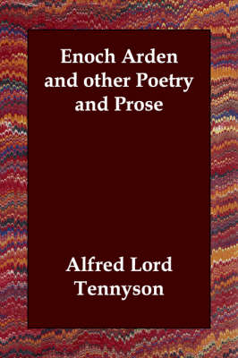 Enoch Arden and Other Poetry and Prose