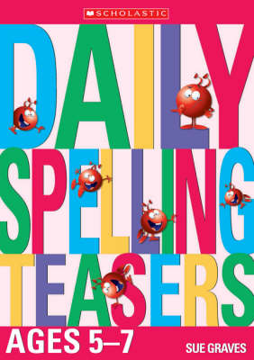 Daily Spelling Teasers Ages 5-7
