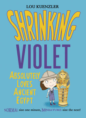 Shrinking Violet Absolutely Loves Ancient Egypt