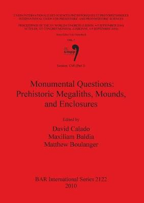 Session C68 (Part I): Monumental Questions: Prehistoric Megaliths Mounds and Enclosures