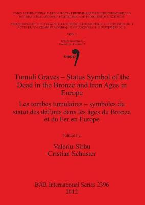 Tumuli Graves - Status Symbol of the Dead in Bronze and Iron Ages in Europe