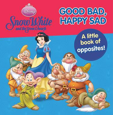 "Disney ""Snow White and the Seven Dwarfs"": Good Bad, Happy Sad"