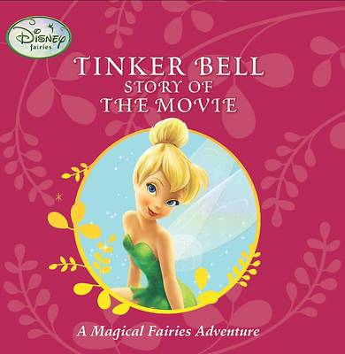 """Disney Storybook: """"Tinkerbell"""" Story of the Movie"""