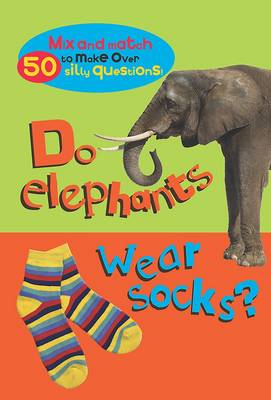 Mix and Match: Do Elephants Wear Socks?