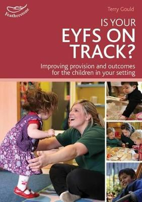 Is your EYFS on track?: Self Evaluation Starts With Celebration