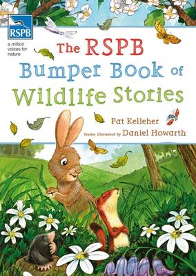 The RSPB Bumper Book of Wildlife Stories