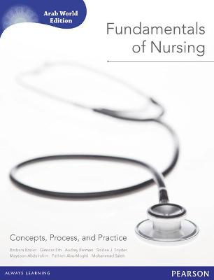 Fundamentals of Nursing (Arab World Editions): Concepts, Process, and Practice