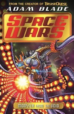 Beast Quest: Space Wars: Monster from the Void: Book 2