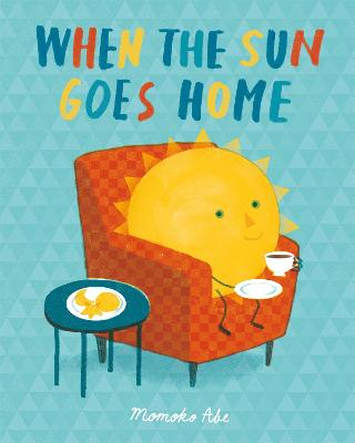 When the Sun Goes Home
