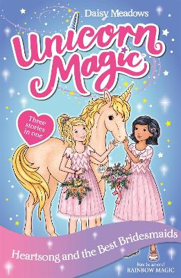 Unicorn Magic: Heartsong and the Best Bridesmaids: Special 5