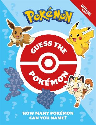 Guess the Pokemon: How Many Pokemon can you name?