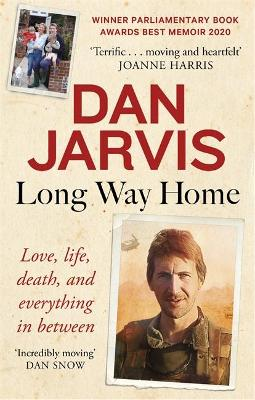 Long Way Home: Love, life, death, and everything in between