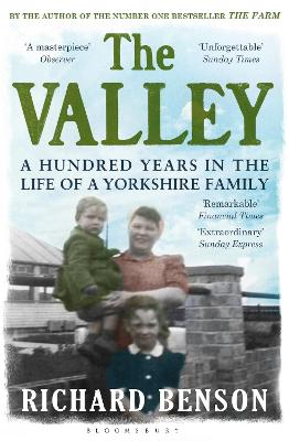 The Valley: A Hundred Years in the Life of a Yorkshire Family