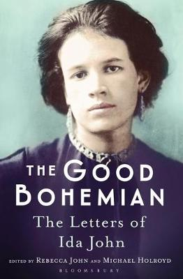 The Good Bohemian: The Letters of Ida John