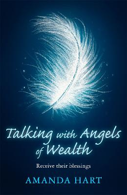 Talking with Angels of Wealth: Receive their blessings