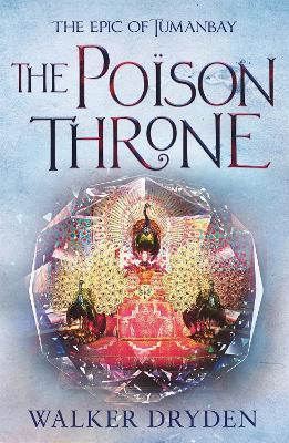 The Poisoned Throne