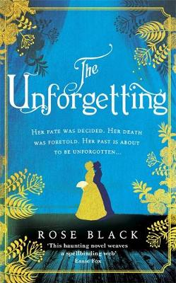 The Unforgetting: A spellbinding and atmospheric historical novel