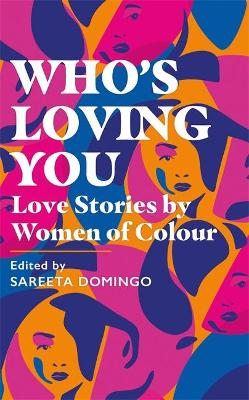 Who's Loving You: Love in Full Colour