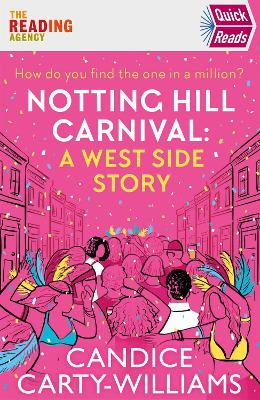 Notting Hill Carnival (Quick Reads): A West Side Story